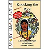 img - for Knocking the Rice: Be Powerful (Story Keepers Set I) book / textbook / text book