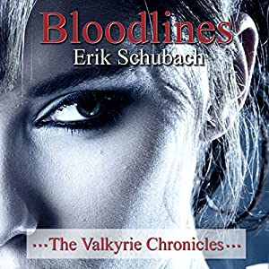 Bloodlines: The Valkyrie Chronicles, Book 2 Audiobook