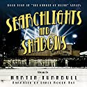 Searchlights and Shadows: Garden of Allah, Book 4 (       UNABRIDGED) by Martin Turnbull Narrated by Lance Roger Axt