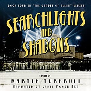 Searchlights and Shadows Audiobook