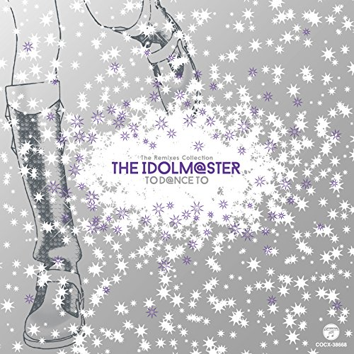 The Remixes Collection THE IDOLM@STER TO D@NCE TOc