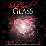 Shattered Glass: A Glass Series novella   Maria V. Snyder