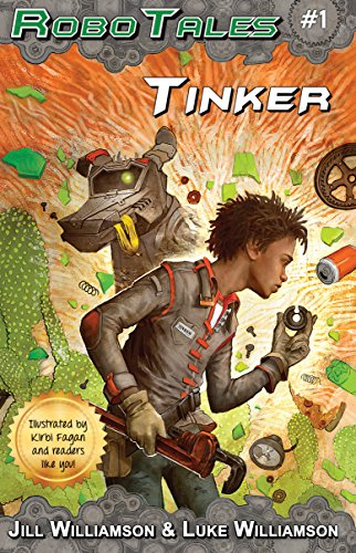 Tinker (RoboTales Book 1)