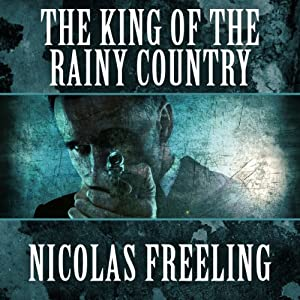 The King of the Rainy Country | [Nicolas Freeling]