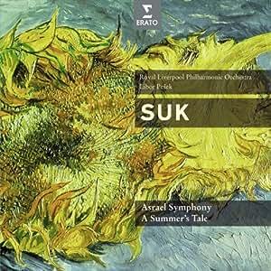 Suk: Symphonie Asrael; A Summers Tale