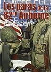 Les paras de la 82nd Airborne : Sicil...