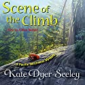 Scene of the Climb: A Pacific Northwest Mystery (       UNABRIDGED) by Kate Dyer-Seeley Narrated by Eileen Stevens