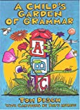 A Childs Garden of Grammar