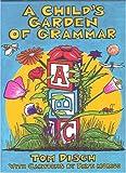 A Childs Garden of Grammar