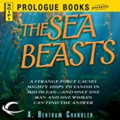 The Sea Beasts | [A. Bertram Chandler]