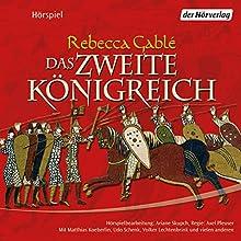 Das zweite Königreich Hörspiel von Rebecca Gablé Gesprochen von: Matthias Koeberlin, Udo Schenk, Volker Lechtenbrink