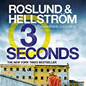 Three Seconds | Anders Roslund, Borge Hellstrom