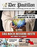 Stefan Sichermann ´Der Postillon: Das noch bessere Beste aus über 170 Jahren´ bestellen bei Amazon.de