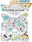 Flower Hunter: Colouring Book