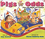 Pigs at Odds : Fun with Math and Games