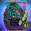 Finding You in Time: Train Through Time, Book 4 (       UNABRIDGED) by Bess McBride Narrated by Sheila Green