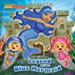Legend of the Blue Mermaid (Team Umizoomi) (Pictureback(R))