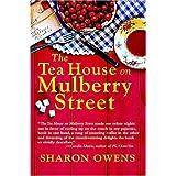 The Tea House on Mulberry Street ~ Sharon Owens