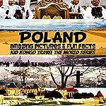 Poland: Travel The World Series, Volume 7   Kid Kongo