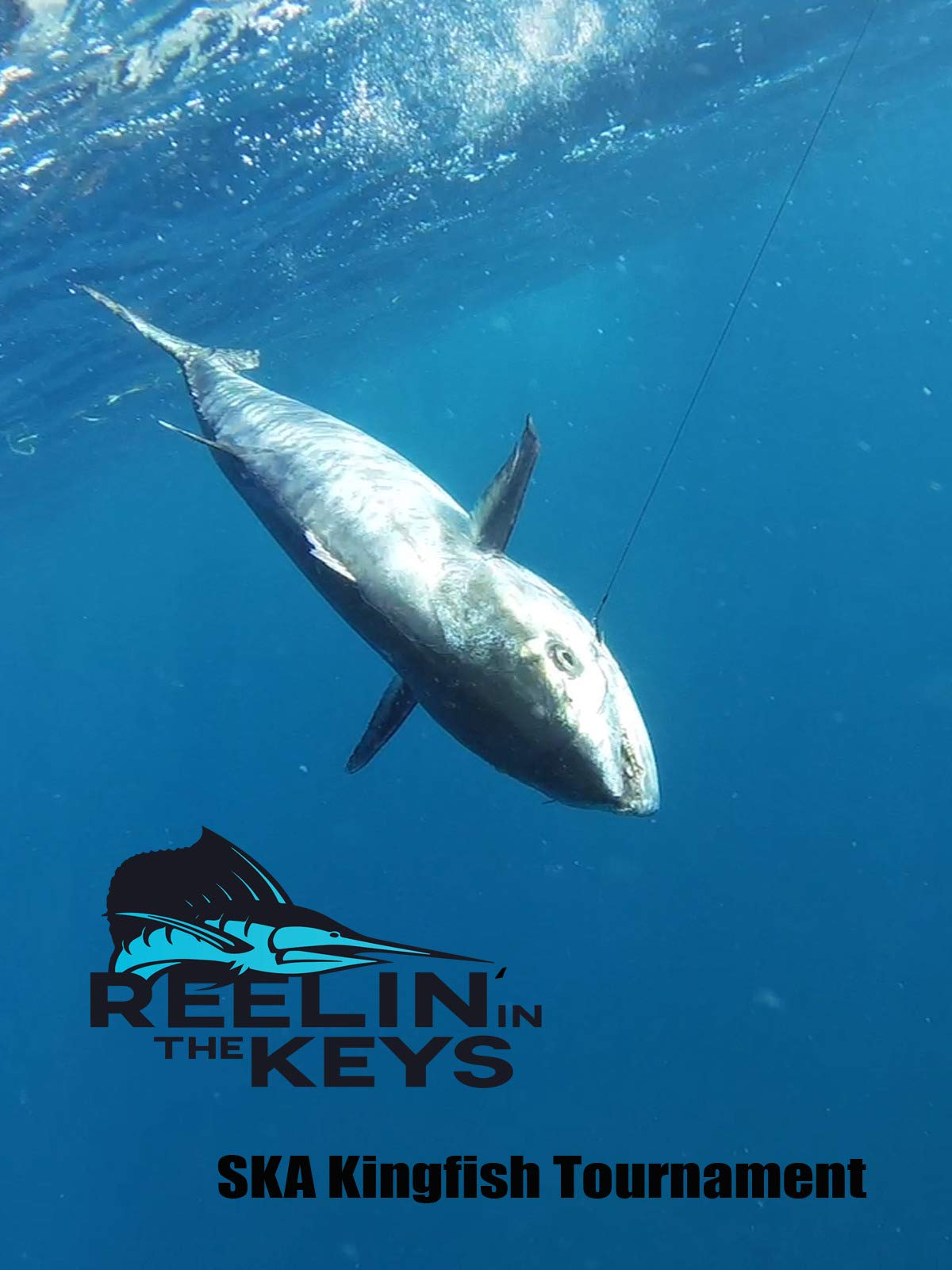 Reelin' In The Keys -SKA Kingfish Tournament