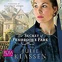 The Secret of Pembrooke Park Hörbuch von Julie Klassen Gesprochen von: Elizabeth Jasicki
