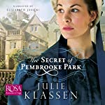 The Secret of Pembrooke Park | Julie Klassen