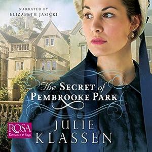 The Secret of Pembrooke Park Audiobook