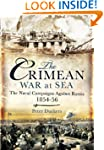 The Crimean War at Sea: The Naval Cam...