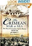 The Crimean War at Sea: The Naval Cam...