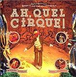 Ah, quel cirque !