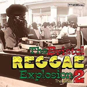 Vol. 2-Bristol Reggae Explosion