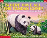 Scholastic Question & Answer: Where Have All the Pandas Gone? (0439266696) by Berger, Melvin