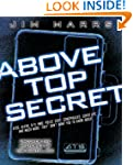 Above Top Secret: Uncover the Mysteri...