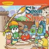 img - for The Spoon in the Stone: A Lesson in Serving Others (Big Idea Books / VeggieTown Values) (Bk. 1) by Doug Peterson (2005-01-30) book / textbook / text book