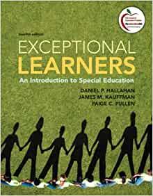 educating the exceptional learner The twice-exceptional dilemma or exceptional learning needs in every classroom formance and may not appear to qualify for special education services.