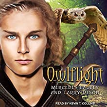 Owlflight: Owl Mage Trilogy, Book 1 | Livre audio Auteur(s) : Mercedes Lackey, Larry Dixon Narrateur(s) : Kevin T. Collins