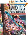 Mixing Quilt Elements: A Modern Look...