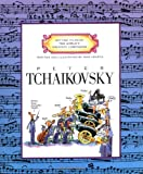 Peter Tchaikovsky (Getting to Know the World's Greatest Composers) (0516445375) by Mike Venezia