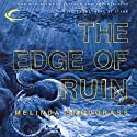 The Edge of Ruin: Edge, Book 2 (       UNABRIDGED) by Melinda Snodgrass Narrated by Roger Wayne
