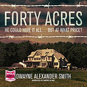 Forty Acres Audiobook