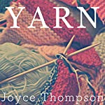 Yarn | Joyce Thompson