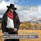 Gambled Pride: Sweethearts of Jubilee Springs, Book 12 | [Sandra E. Sinclair]