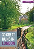 30 Great Runs in London: Zones 1-3