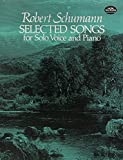 Selected Songs for Solo Voice and Piano (Dover Song Collections) (0486242021) by Schumann, Robert