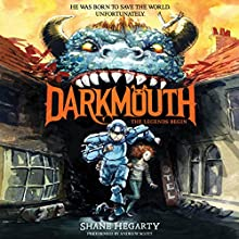 Darkmouth #1: The Legends Begin (       UNABRIDGED) by Shane Hegarty Narrated by Andrew Scott