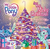 My Little Pony: A Very Minty Christmas (1577911911) by Nikki Bataille Lange