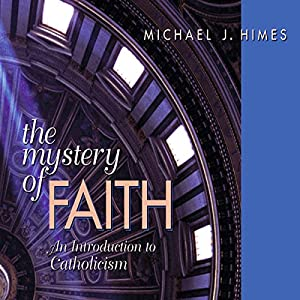 The Mystery of Faith Audiobook