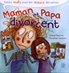 Maman et Papa divorcent