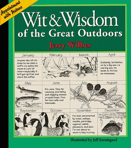 Wit & Wisdom of the Great Outdoors, Wilber, Jerry