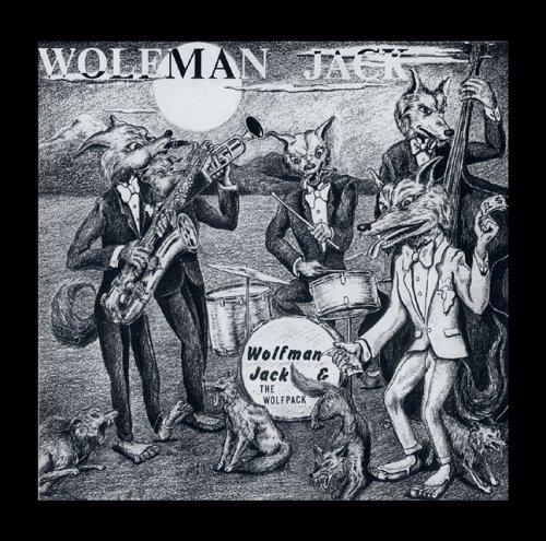 Wolfman Jack - Wolfman Jack & the Wolfpack - Zortam Music